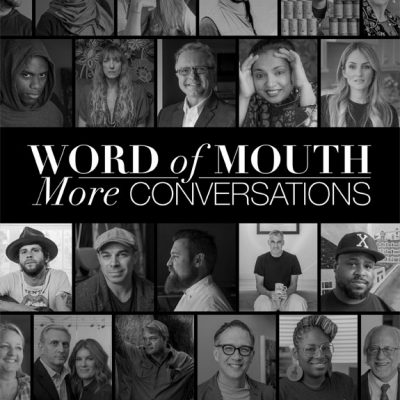 Word of Mouth: More Conversations (Signed Copy)