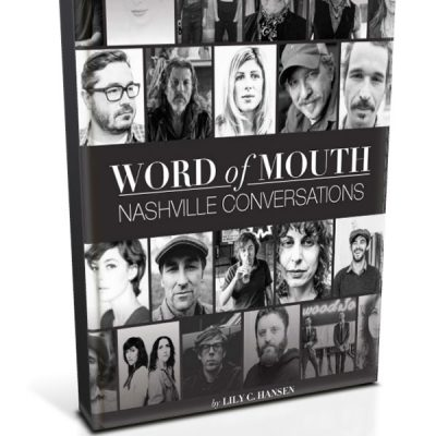 Word of Mouth: Nashville Conversations (Signed Copy)